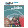 OSHA Small Entity Compliance Guide for the Respirable Crystalline Silica Standard for Construction