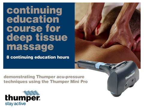 thumper massager continuing education course for deep tissue massage