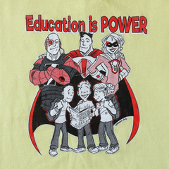 "Pop Culture Classroom ""Education is Power"" Shirt"