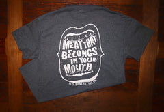 """Meat In Your Mouth"" Short Sleeve Tee"