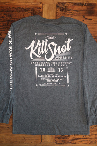 """Kill Shot Whiskey"" Long Sleeve Tee"
