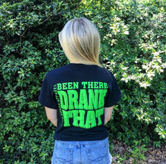 """Been There Drank That"" Short Sleeve Tee - Multiple Colors"
