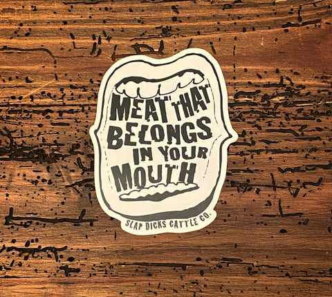 """Meat In Your Mouth"" Decal"