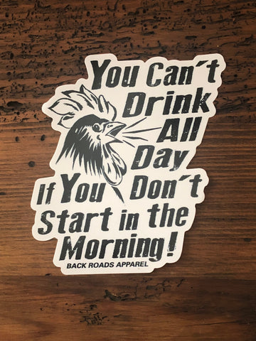 """Drink All Day"" Decal"