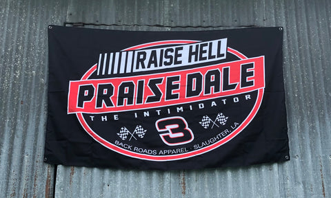 """Raise Hell Praise Dale"" Flag"