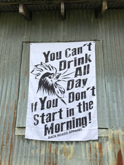 """Drink All Day"" Flag"