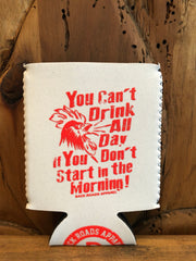 """Can't Drink All Day"" Neoprene Coozie"