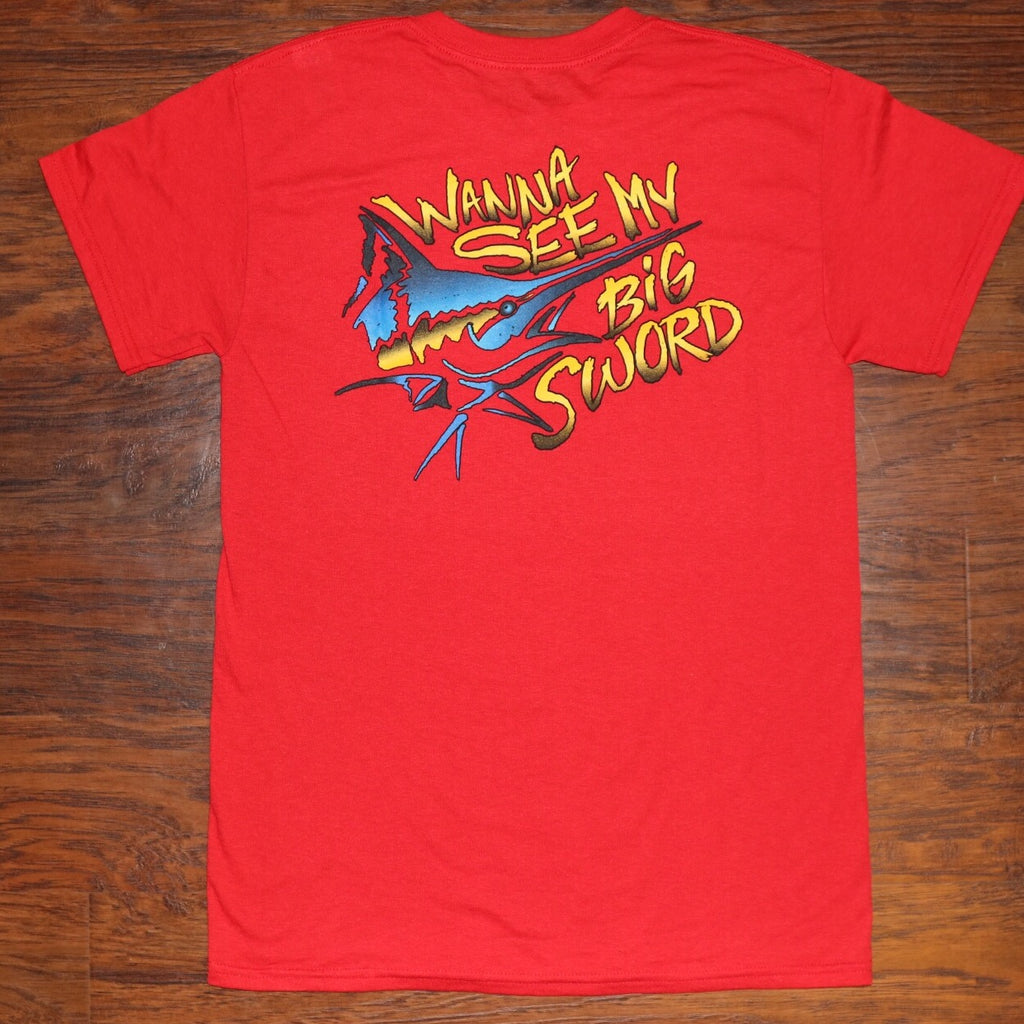 """Want To See My Sword"" Short Sleeve Tee"