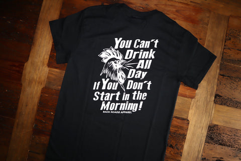 """Drink All Day"" Short Sleeve Tee"