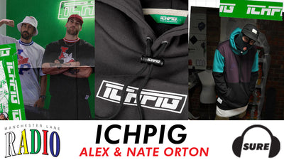 ICHPIG'S ALEX & NATE GUEST ON THE NEW PODCAST