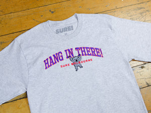 Hang In There T-Shirt - Ash