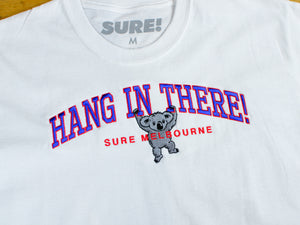 Hang In There T-Shirt - White