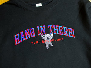 Hang In There Crew - Black