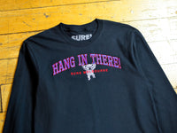 Hang In There LS T-Shirt - Black