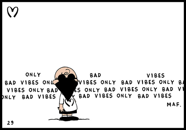 bad vibes only