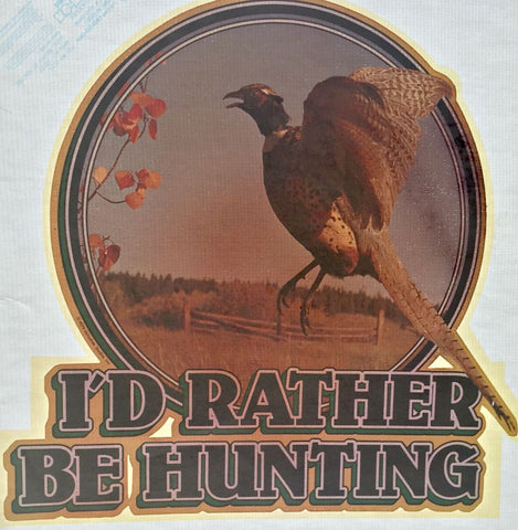 pheasant, hunting, rather be,