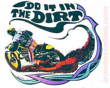 DO It In The DIRT Vintage 70s t-shirt iron-on transfer Moto X Hot Rod Authentic 70s Nos by Roach 1973