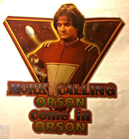 "Robin Williams as MORK ""Calling Orson Come in Orson"" 1978 Vintage Iron On tee shirt transfer Original Authentic RIP"