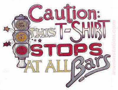 "Beer ""Caution this t-shirt STOPS at All BARS"" Vintage 70s Iron On tee shirt transfer Original Authentic retro 70s americana fashion"