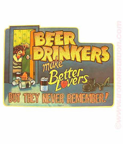 Roach 1980 BEER Drinkers make better LOVERS but Never Remember Vintage Iron On tee shirt transfer Original Authentic NOS 70s booze americana
