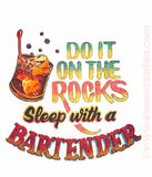 "Sex ""Do It On The Rocks, SLEEP with a BARTENDER"" Vintage 70s Iron On tee shirt transfer Original Authentic retro 70s americana fashion"