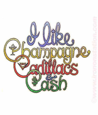 "I like ""CHAMPAGNE CADILLACS and Cash"" Vintage 70s Iron On tee shirt transfer Original Authentic retro 70s americana fashion"