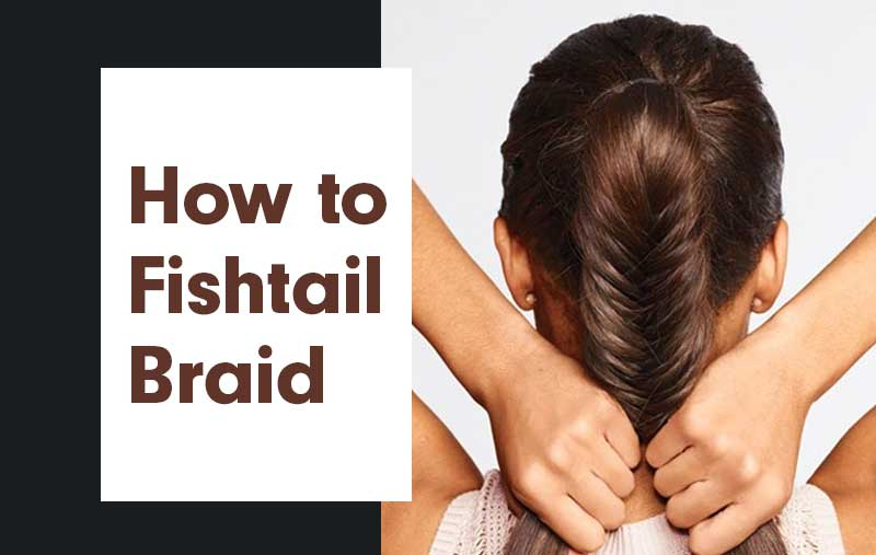 fishtail french braid | fishtail braid tutorial | fishtail ponytail | easy fishtail braid for beginners | fishtail braid steps | fishtail braid step by step | easy fishtail braid