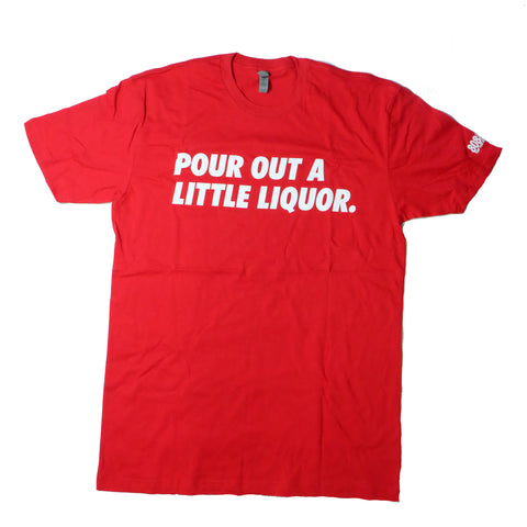 """A Little Liqour"" Red Short Sleeve by 808 Empire"