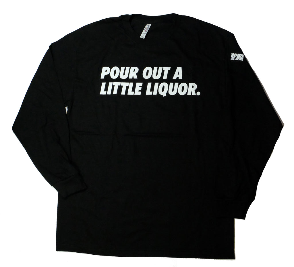 """A Little Liqour"" Black Long Sleeve by 808 Empire"