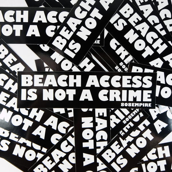 """Beach Access"" Sticker By 808 Empire"