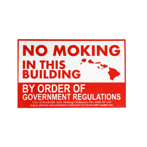 """No Moking"" Sticker By DRI"