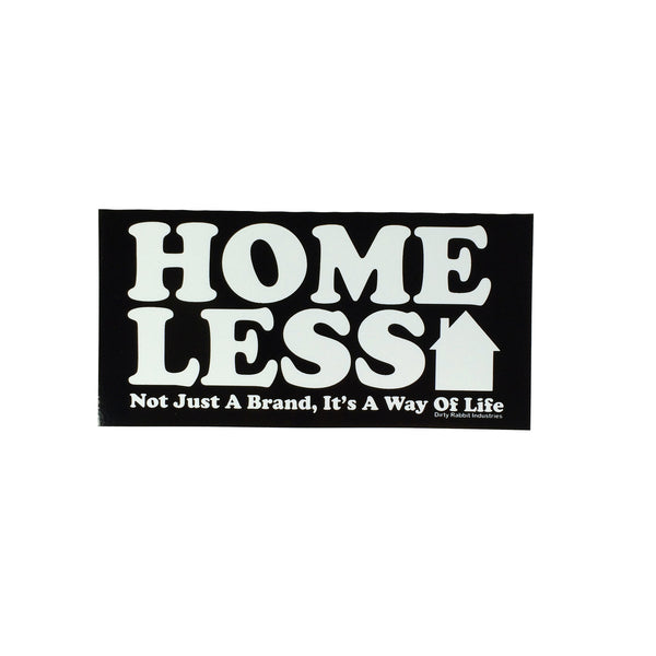 """Homeless"" Sticker By DRI"