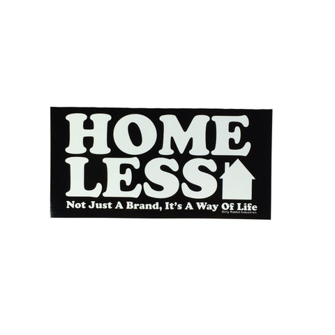"""Homeless"" Sticker By DRI 11-7-19"