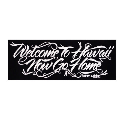 """Welcome To Hawaii"" Sticker By DRI"