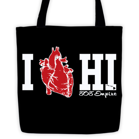 """HI Love"" Tote bag By 808 Empire 10-30-19"