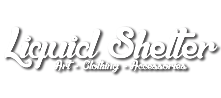 Liquid Shelter  'Art, Clothing, and Accessories'