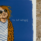 I'm best unplugged,  limited editions print