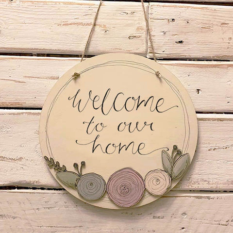 Round Plq with Round Flowers - Welcome to Our Home 9834