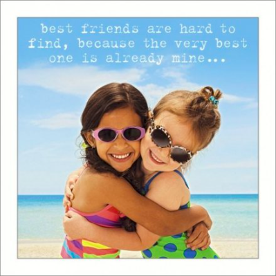 Greetings Card - Best Friends are Hard to Find 10236