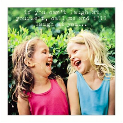 Greetings Card - If You Can't Laugh 10237