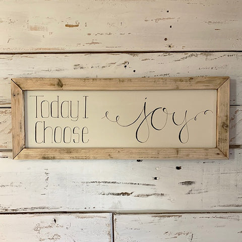 Handmade Long Framed Sign - Today I Choose Joy 9845
