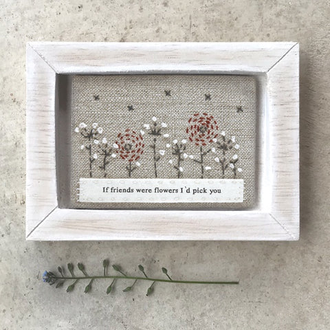 Embroidered Picture -Friends were Flowers 10352