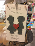 Long Plaque with Silhouette Boy & Girl - You Will Forever 7184