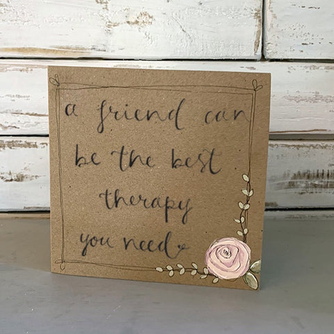 Handmade Rose Card - Friend Best Therapy 9877