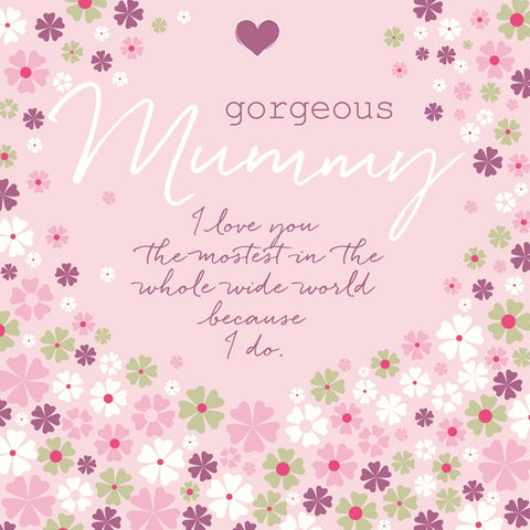 Card - Gorgeous Mummy 7432