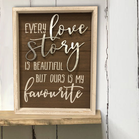 Every Love Story Wooden Wall Plaque 9490