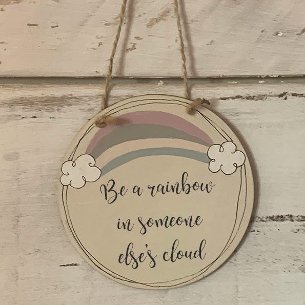 Handmade Rainbow Round Plaque - Be a Rainbow 9934