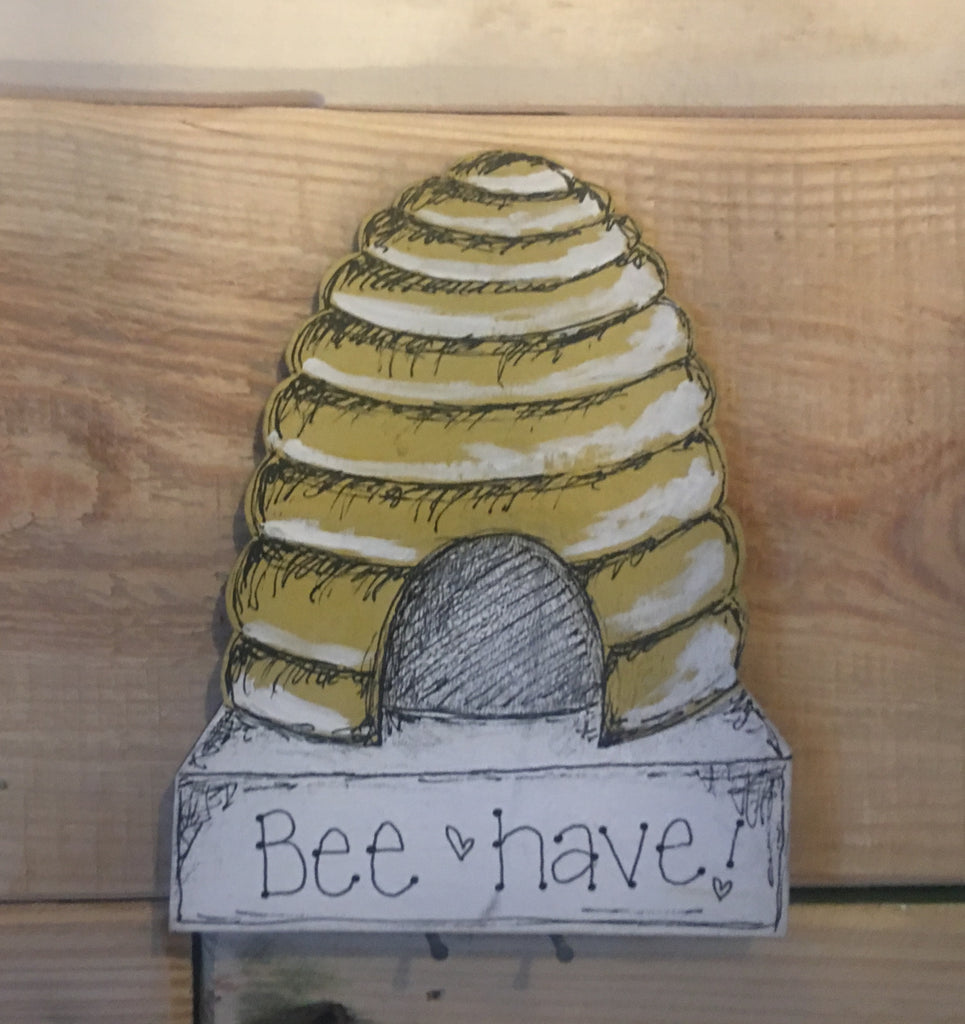 Bees & Daisies Beehive Plaque -Bee-have (Also available BLANK) 8632
