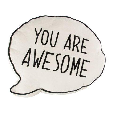 Speech Bubble Cushion - You Are Awesome 7181