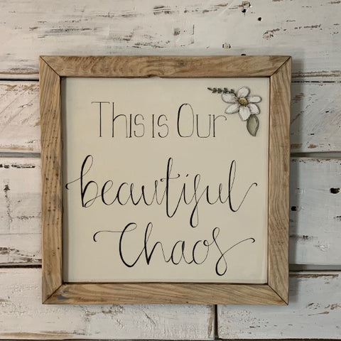 Handmade Large Framed Sign with Daisy - Beautiful Chaos 9840